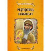 PESTISORUL FERMECAT - Poveste (Fratii Grimm)