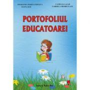 PORTOFOLIUL EDUCATOAREI - Ghid metodic (Smaranda Maria Cioflica)