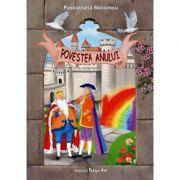POVESTEA ANULUI - Poveste (Passionaria Stoicescu)