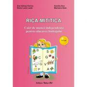 RICA-MITITICA - 3-5 ani (Marioara Goia)