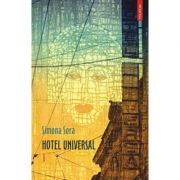 Hotel Universal (Simona Sora)