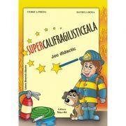 SUPERCALIFRAGILISTICEALA - Joc didactic (Daniela Dosa)