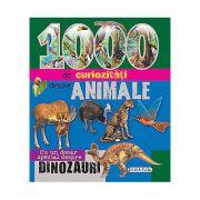 1000 de curiozitati despre animale - Cu un dosar special despre dinozauri