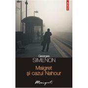 Maigret si cazul Nahour (Georges Simenon)