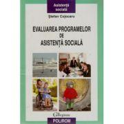 Evaluarea programelor de asistenta sociala (Stefan Cojocaru)