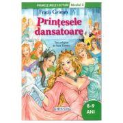 Printesele dansatoare - Colectia Primele mele lecturi - nivelul 2, 8-9ani (Fratii Grimm)