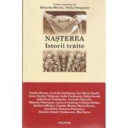 Nasterea - Istorii traite (Mihaela Miroiu)