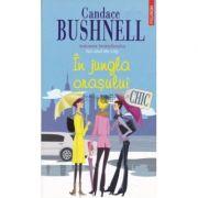 In jungla orasului (Candace Bushnell)