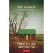 Catre un zeu necunoscut (John Steinbeck)