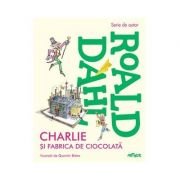 Charlie si fabrica de ciocolata-Roald Dahl