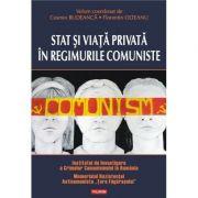 Stat si viata privata in regimurile comuniste (Cosmin Budeanca)