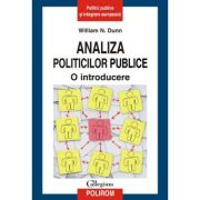 Analiza politicilor publice - O introducere (William N. Dunn)