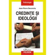 Credinte si ideologii (Jean-Pierre Deconchy)