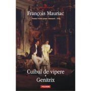 Cuibul de vipere - Genitrix (Francois Mauriac)