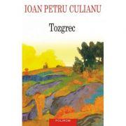 Tozgrec (Ioan Petru Culianu)