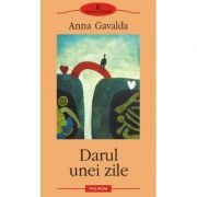 Darul unei zile (Anna Gavalda)