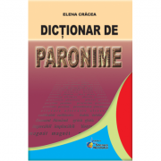 Dictionar de paronime (Cracea Elena)