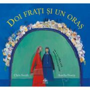 Doi frati si un oras (Chris Smith)