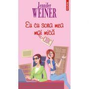 Eu cu sora mea mai mica (Jennifer Weiner)