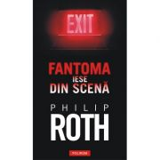 Fantoma iese din scena - Philip Roth