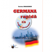 Germana rapida - Curs practic + CD audio (Corina Dragomir)