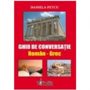 Ghid de Conversatie Roman Grec (Daniela Petcu)