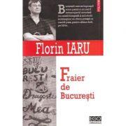 Fraier de Bucuresti (Florin Iaru)