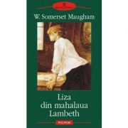 Liza din mahalaua Lambeth - William Somerset Maugham