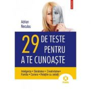 29 de teste pentru a te cunoaste (Adrian Neculau)