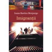 Imigrantii (Ioana Baetica Morpurgo)