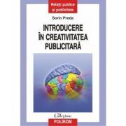 Introducere in creativitatea publicitara (Sorin Preda)