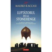 Luptatorul de la Stonehenge (Mauro Raccasi)