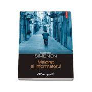 Maigret si informatorul (Georges Simenon)