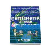 Matematik lehrbuch fur die V. klasse Matematica pentru clasa a V-a