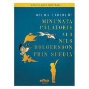Minunata calatorie a lui Nils Holgersson prin Suedia (Selma Lagerlöf)