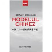 Statul în secolul XXI - Modelul chinez (Tomozei Dan)
