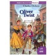Oliver Twist - Colectia Primele mele lecturi - nivelul 4, +11 ani (Charles Dickens)