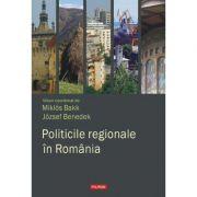 Politicile regionale in Romania (Miklos Bakk)