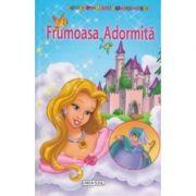 Frumoasa Adormita - Povesti pentru cei mici