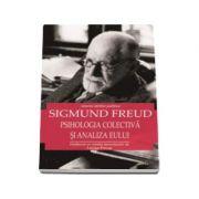 Psihologia colectiva si analiza eseului - Istoria ideilor politice (Sigmund Freud)