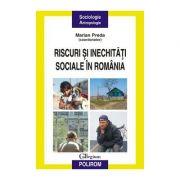 Riscuri si inechitati sociale in Romania (Marian Preda)