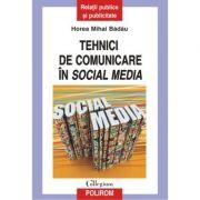 Tehnici de comunicare in social media (Horea Mihai Badau)