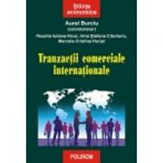 Tranzactii comerciale internationale (Aurel Burciu)