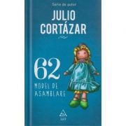62 Model de asamblare Julio Cortazar