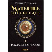 Materiile întunecate (I). Luminile Nordului Philip Pullman - Arthur