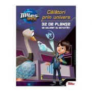 Miles In Spatiu - Calatori Prin Univers - 32 De Planse De Colorat Cu Activitati