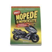 Mopede si Motociclete 2017 - Teorie si Intrebari, explicate pentru categoriile A, A1, A2 si AM