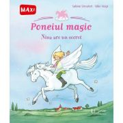 Poneiul magic. Nina are un secret. SABINE STREUFERT SILKE VOIGT - UNIVERS ENCICLOPEDIC