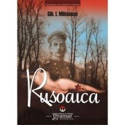 Rusoaica Gib I. Mihaescu - Mondoro