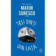 Trei dinti din fata - Marin Sorescu
